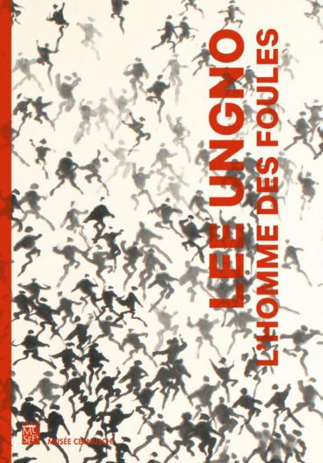 Couverture de l'exposition Lee Ungo, l'homme des foules